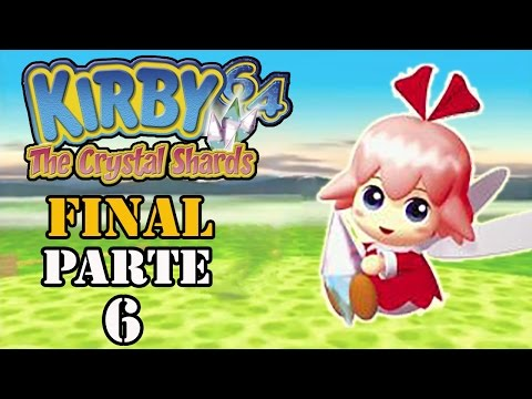 Let's Play: Kirby Crystal Shards 64 - Parte 6 [FINAL]