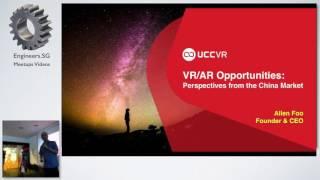 Allen Foo - UCCVR + AsiaVR Meetup