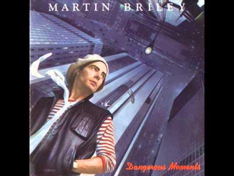 dangerous moments martin briley