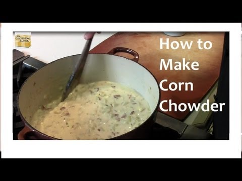 How To Make Chowder