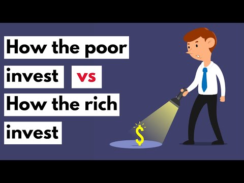 How the poor invest vs How the rich invest | How to invest