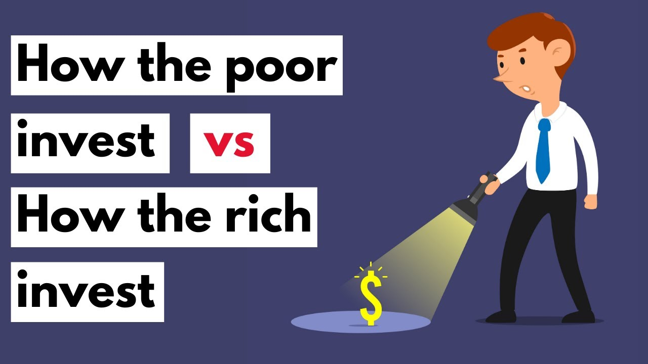 Download How the poor invest vs How the rich invest | How to invest