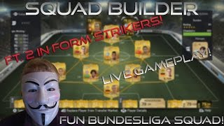 Squad Builder | Fun Bundesliga Squad! ft. 2 IN FORMS! - FACE CAM W/ LIVE GAMEPLAY! Thumbnail