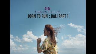 Download lagu BORN TO RUN Bali Part 1 MP3