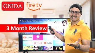Onida Fire TV Edition - 3 Month Review Onida Fire TV 43 inch