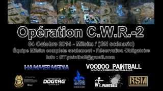 Milsim Opération CWR-2  - Promo Octobre 2014 - GTI paintball team