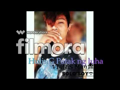 HulinG Patak nG Luha By; (BPLSoyDonG)
