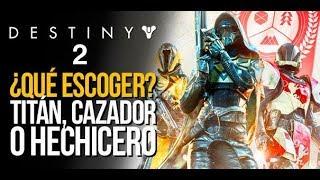Destiny 2: Hechicero, Titán o Cazador ¿Qué guardián escoger?