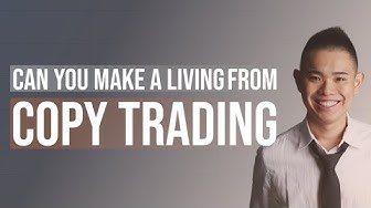 Can You Make a Living from Copy Trading?