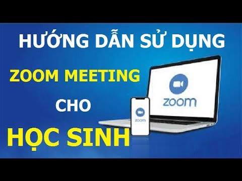 Hướng dẫn sử dụng Zoom trên máy tính để học online cho học sinh
