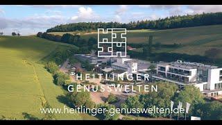 Heitlinger Genusswelten  | Unternehmensfilm