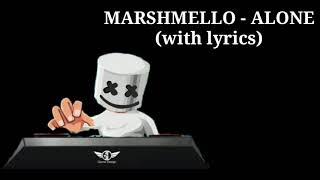 MARSHMELLO - ALONE (Lyrics)