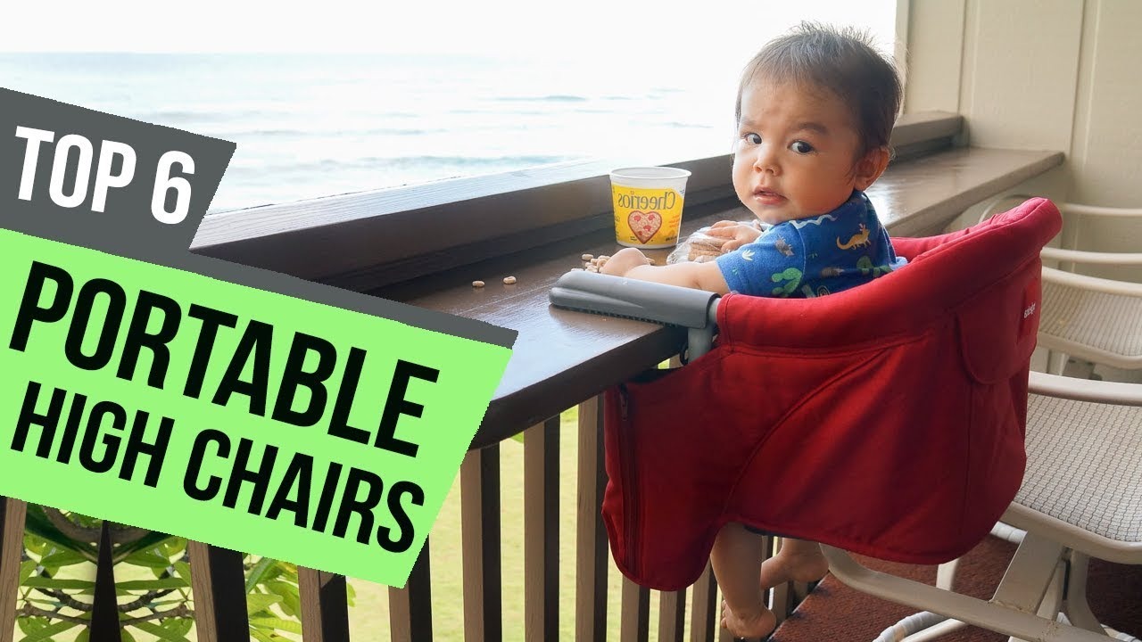 6 Best Portable High Chairs 2018 Reviews