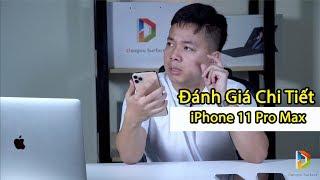 Đánh giá chi tiết iPhone 11 Pro Max - có nên nâng cấp ?