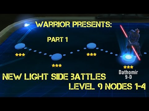 Light Side Battles Level 9 Normal Nodes 1-4 Star Wars Galaxy of Heroes