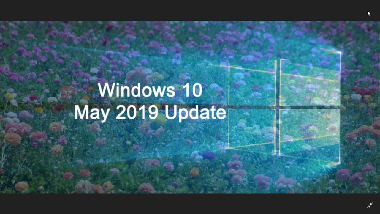 Windows 10 May 2019 update Minimum requirements and Compatible CPU list  update