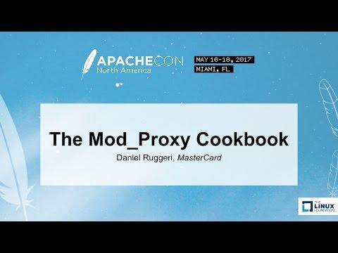 The Mod_Proxy Cookbook - Daniel Ruggeri, MasterCard
