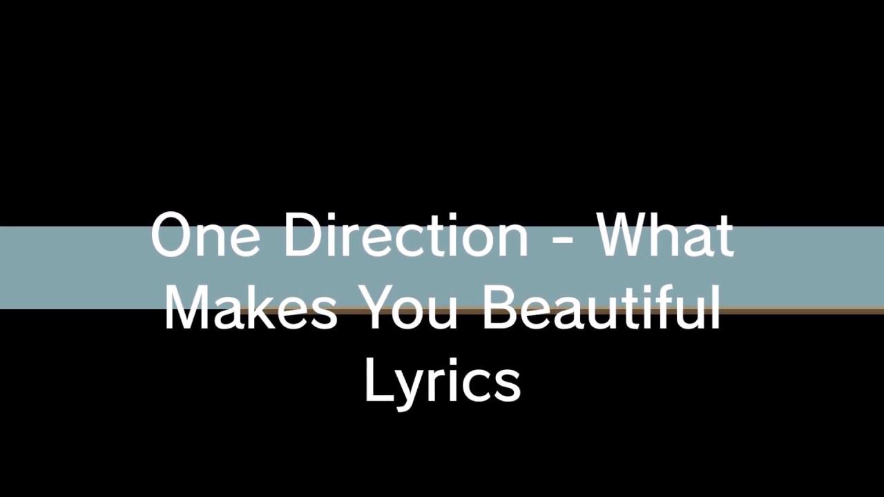 What Makes You Beautiful - One Direction Lyrics