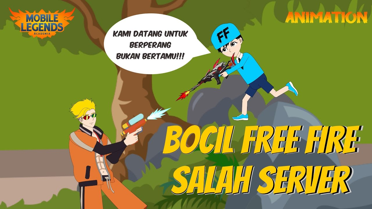MOBILE LEGENDS ANIMATION | BOCIL FREE FIRE SALAH SERVER