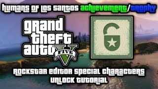 GTA V - Humans of Los Santos Achievement/Trophy Tutorial (Rockstar Editor Special Characters)
