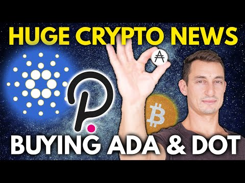 HUGE CRYPTO NEWS UPDATE!! Cardano (ADA) And Polkadot (DOT) Chart \u0026 Trading Update