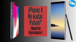 iPhone X Ne Kadar Pahalı? (Note8 ile Fiyatını Kıyaslıyoruz)