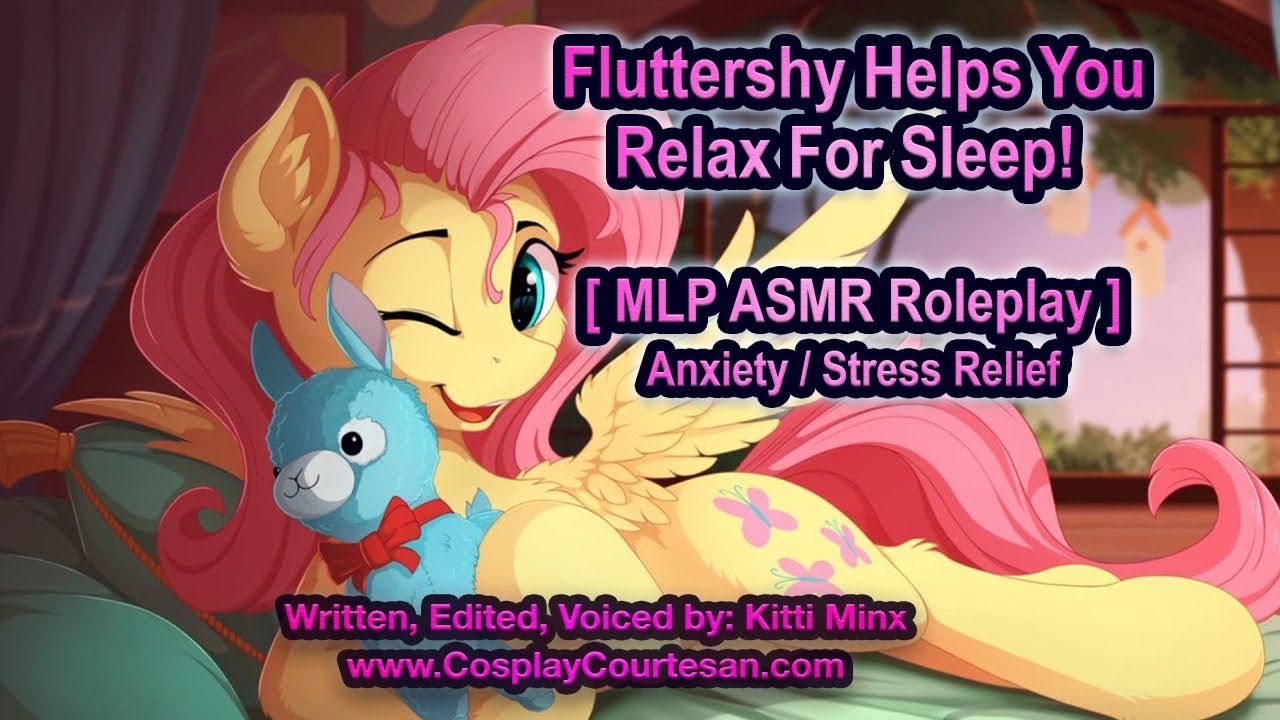 [ Kitti Minx ] Fluttershy Helps You Relax! [ MLP ] ASMR Roleplay / Anxiety Relief