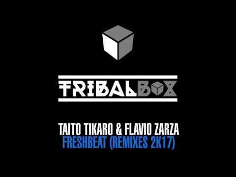 Taito Tikaro,  Flavio Zarza - Freshbeat - Angel Heredia Remix