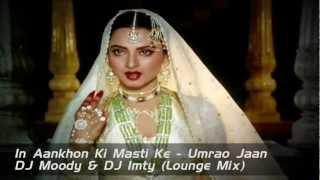 In Aakhon Ki Masti (Lounge Mix) - DJ Moody & DJ Imty Promo