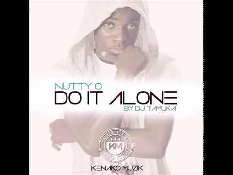 Nutty O Di Bwoy - Do It Alone