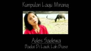 Ades Sadewa - Badai Di Lauik Lah Biaso ( Lagu Minang )