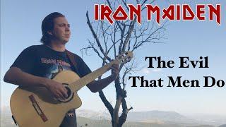 IRON MAIDEN - The Evil That Men Do (Acoustic) by Thomas Zwijsen - Nylon Maiden