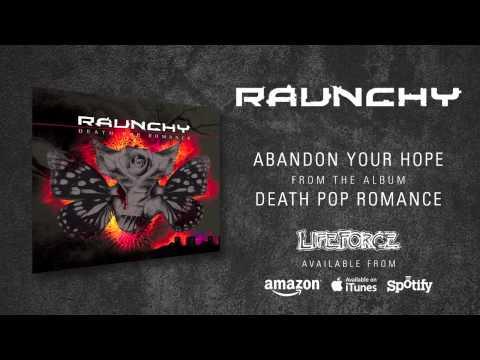 RAUNCHY - Abandon Your Hope (album track)