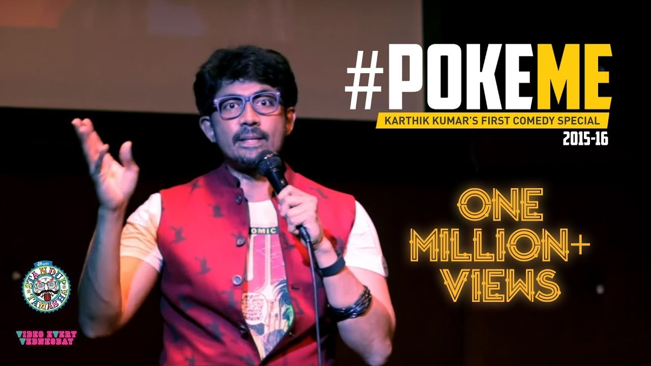 Full Stand-up Special - #PokeME 2015-16 by Karthik Kumar