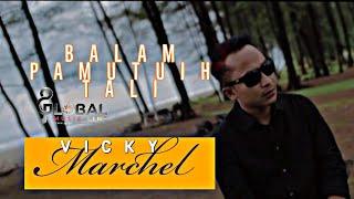 VICKY MARCHEL BALAM PAMUTUIH TALI dalam Album MARINTANG SAYANG lagu minang terbaru
