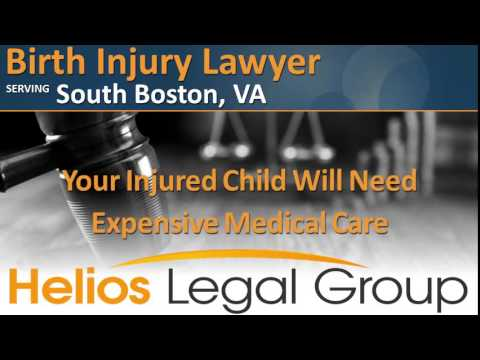 South Boston Birth Injury Lawyer & Attorney - Virginia