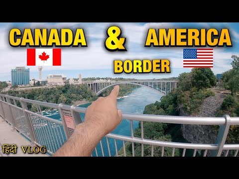 The Border Of America And Canada From Niagara Falls | USA - CANADA Border | Indian Vlogger