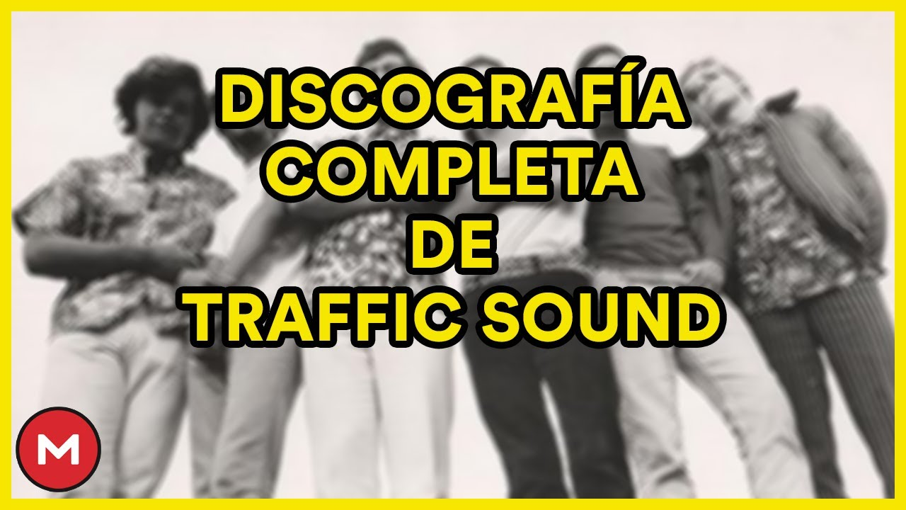 Descargar Discografía Completa de Traffic Sound [MEGA