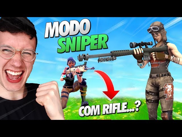MODO SÓ SNIPER... COM RIFLE? FORTNITE