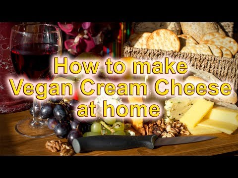 Vegan Cream Cheese And Yogurt Made At Home