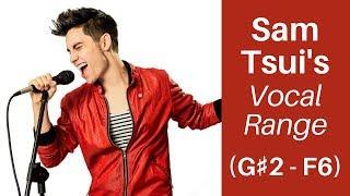 Sam Tsui Vocal Range - NEW (G#2 - F6)