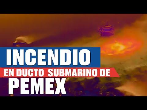 Así se vio el incendio en el ducto sumbarino de Pemex
