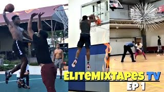 CRAZY Ankle Breakers & Poster Dunks! Elite Mixtapes TV Ep 1