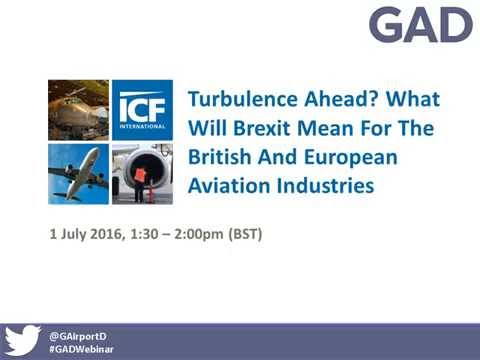 Webinar: What Will Brexit Mean For The British And European Aviation Industries?