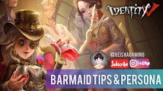 Barmaid Tips Andamp Persona Identity V 第五人格
