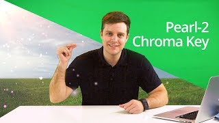 Pearl-2 Chroma Key