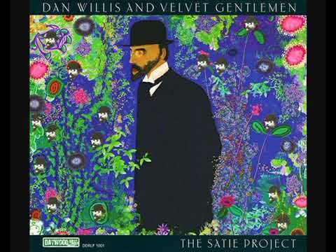 Dan Willis And Velvet Gentlemen ‎– The Satie Project (2010 - Album)