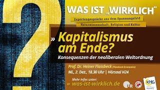 Kapitalismus am Ende? Konsequenzen der neoliberalen Weltordnung