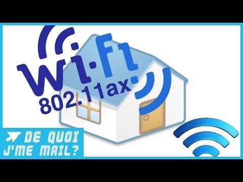 Le futur Wifi AX sera révolutionnaire  DQJMM (2/2)