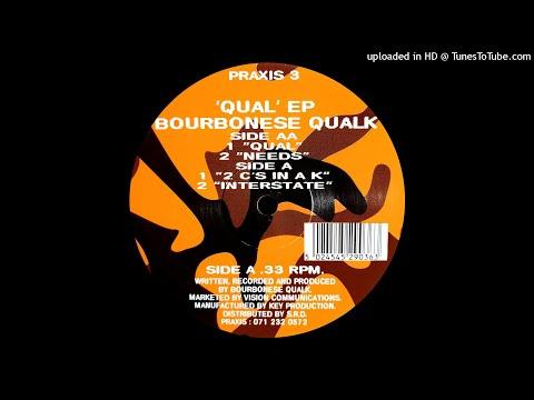 Bourbonese Qualk - Needs